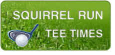 Squirrel Run Tee Times